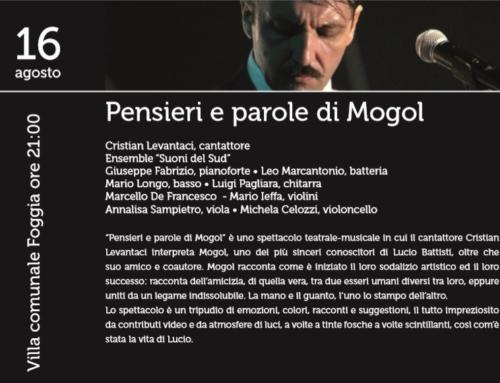 Domenica 16 agosto a Foggiain scena Pensieri e parole di Mogol